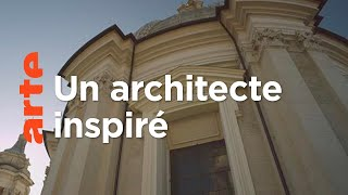 Documentaire Francesco Borromini, génie du baroque romain