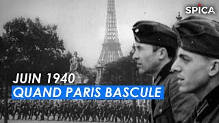 Juin 1940, quand Paris bascule