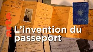 Le passeport - La frontière de papier | Faire l'histoire
