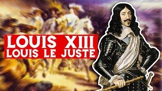 Louis XIII, Louis le juste (1610-1643)