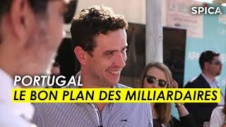 Portugal : le bon plan des milliardaires