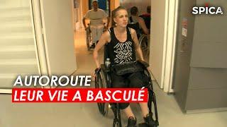 Documentaire Autoroute : leur vie a basculé