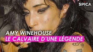Amy Winehouse : le calvaire d'une légende