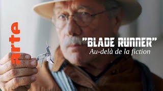 Blade Runner... Au-delà de la fiction