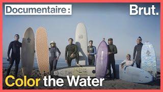 Color the Water : ils se battent pour prendre leur place sur la vague