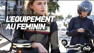 Documentaire Comment bien s'équiper à moto tout en étant féminine ?