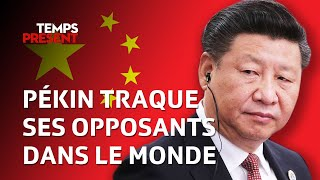 Comment la Chine traque ses opposants dans le monde