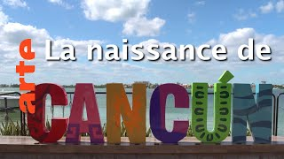 Documentaire Et l'ordinateur créa Cancún