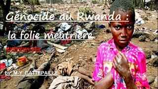 Génocide au Rwanda, la folie meurtrière extrémiste