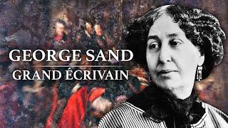 George Sand - Grand Ecrivain (1804-1876)