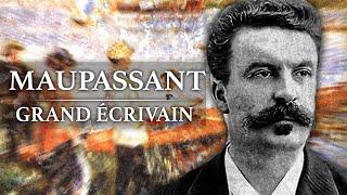 Guy de Maupassant - Grand Ecrivain (1850-1893)