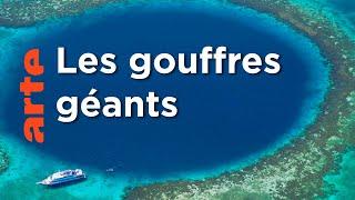 Les secrets des gouffres géants