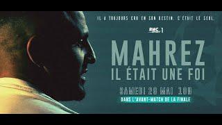 Mahrez, il était une foi