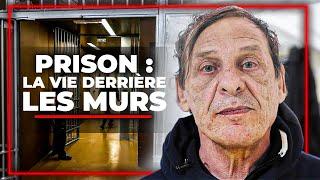 Prison : la vie derrière les murs