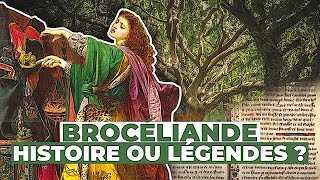 Brocéliande : histoire ou légendes ?