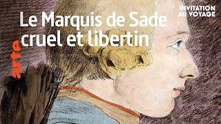 En Provence, fortunes et infortunes du Marquis de Sade