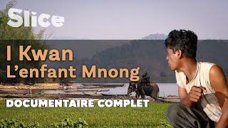 I Kwan, l'enfant Mnong