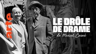 Le drôle de drame de Marcel Carné