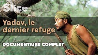 Documentaire Yadav, le dernier refuge