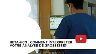 Documentaire Beta-hCG : Comment interpréter votre analyse de grossesse?