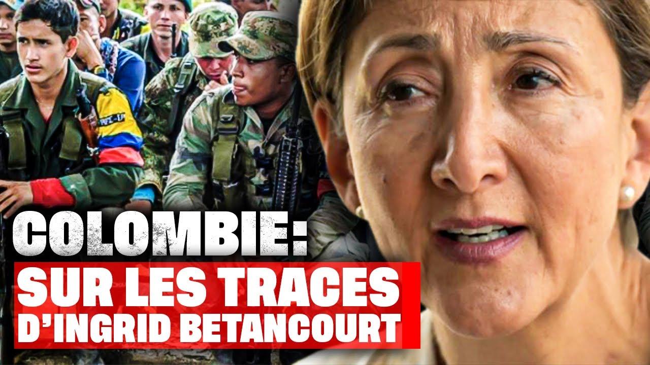 Colombie : sur les traces d'Ingrid Bétancourt