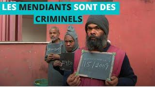 Documentaire Ici, les mendiants sont des criminels