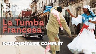 Documentaire La Tumba Francesa