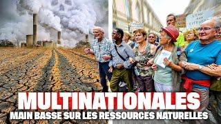 Documentaire Multinationales : main basse sur les ressources naturelles