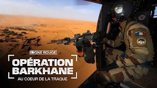 Opération Barkhane, au cœur de la traque