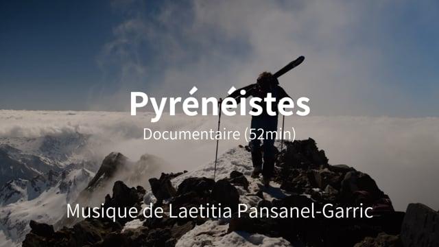 Documentaire Souvenirs Montagnards, Pyrénéistes