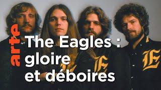 The Eagles : Paradis et enfer de Californie
