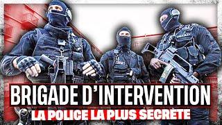 Brigade d'intervention : la police la plus secrète