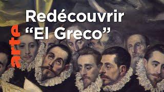 El Greco, le peintre oublié