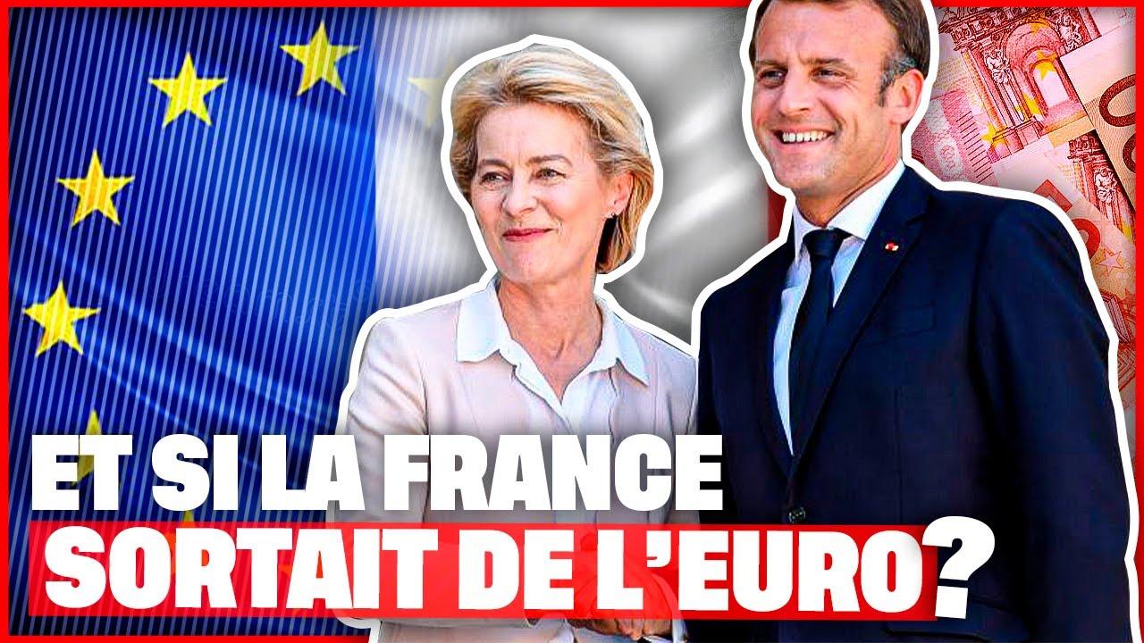 Et si la France sortait de l'Euro ?