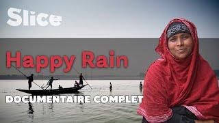 Happy Rain : pluie fertile au Bangladesh