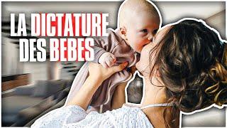La dictature des bébés