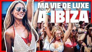 Ma vie de luxe à Ibiza
