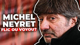Michel Neyret : flic ou voyou ?