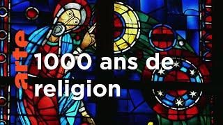 Mille ans de religion | France - Allemagne, une histoire commune
