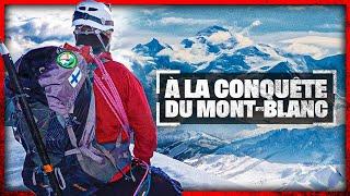 Mont Blanc : la grande ascension