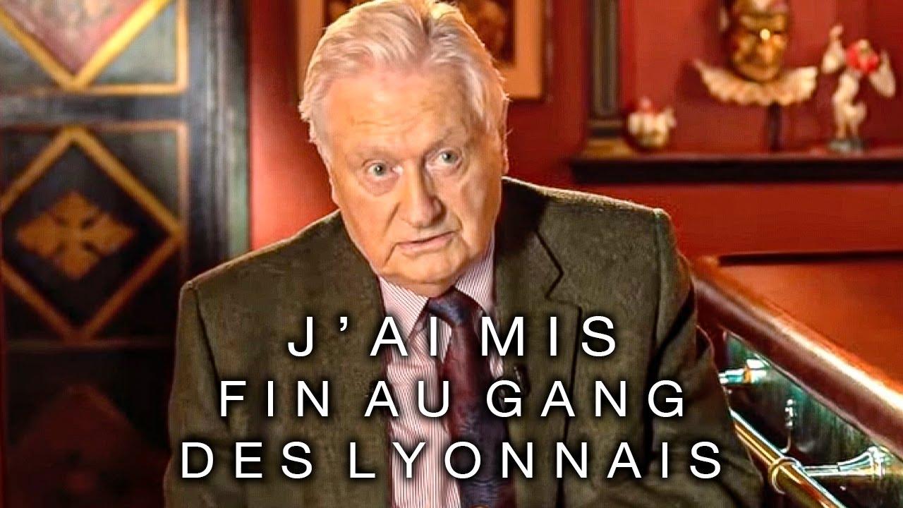 J'ai mis fin au Gang des Lyonnais