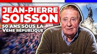 Jean-Pierre Soisson, 50 ans sous la Vème République