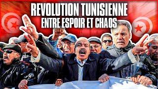 La Révolution tunisienne, entre espoir et chaos