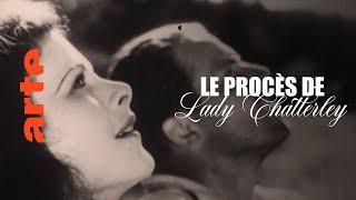 Le procès Lady Chatterley : orgasme et lutte des classes