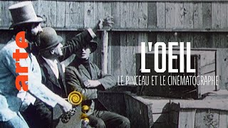 Les frères Lumière : l'œil, le pinceau et le cinématographe