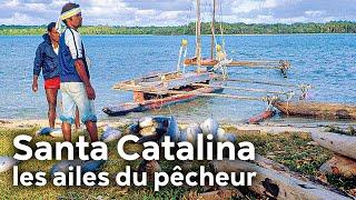Documentaire Santa Catalina : les ailes du pêcheur