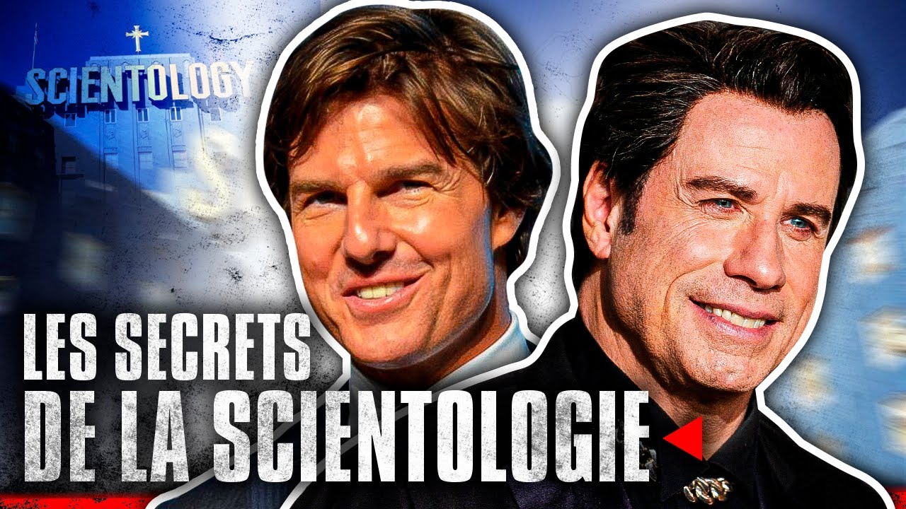 Scientologie : les secrets d'une organisation mondiale